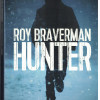 Hunter, Roy Braverman (alias Ian Manook, alias Patrick Manoukian), Hugo-Thriller Editions – Addictif !