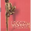 Musée Rodin + Exposition «Rodin et la danse» – A voir et revoir !