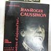 Poètes d'Aujourd'hui, Jean-Roger Caussimon, Editions Pierre Seghers – Dans la lignée des grands poètes du 20ème