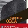 Obia, Colin Niel, Editions du Rouerge/Babel noir – Un très  grand polar ethnologique
