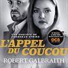 L'appel du Coucou, Robert Galbraith, Editions Grasset/Le Livre de Poche – Distrayant