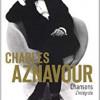 Chansons-L'intégrale, Charles Aznavour, Don Quichotte Editions/Point – Une référence !