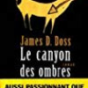 Le canyon des ombres, James D. Doss, Editions Albin Michel/Terres d'Amérique – Passionnante intrigue en terres indiennes