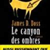 Le canyon des ombres, James D. Doss, Editions Albin Michel/Terres d'Amérique – Passionnante intrigue en terres indiennes