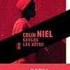 Seules les bêtes, Colin Niel, Editions du Rouergue/Rouergue Noir – Quel talent !