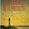 Le promeneur de la presqu'île, Jean-Luc Nativelle, Les Chemins du Hasard – Envoûtant !