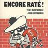 Encore raté, Donald Westlake, Editions Payot & Rivages/noir – Gentils polars humoristiques