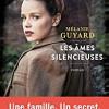 Les âmes silencieuses, Mélanie Guyard, Editions du Seuil – Un très beau roman