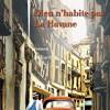 Dieu n'habite pas La Havane, Yasmina khadra, Editions Juillard/Pocket – Encore du grand Khadra