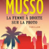 La femme à droite sur la photo, Valentin Musso, Editions du Seuil – Un très bon thriller