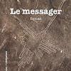 Le messager, Yann Chaillou, L'Harmattan – Une belle fable fantastico-érotico-philosophique