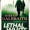 Blanc mortel, Robert Galbraith, Editions Grasset – De mieux en mieux !