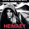Heimaey, Ian Manook, Editions Albin Michel – mortelle balade islandaise !