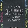 Les 100 plus belles récitations de notre enfance, Omnibus/Points – Comme le dit le titre !