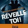 Réveille-toi, François-Xavier Dillard, Pocket – Un suspense extravagant