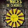 Les noces de cendres, Sébastien Delanes, Editions Antoine GIAT – Une histoire originale