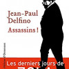 Assassins, Jean-Paul Delfino, Editions Héloïse d'Ormesson – Un très bon roman historique