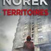 Territoires, Olivier Norek, Editions Michel Lafon/Pocket – Saisissante plongée dans les banlieues
