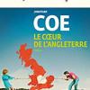 Le coeur de l'Angleterre, Jonathan Coe, nrf Gallimard – A l'intérieur d'une tranche de vie anglaise