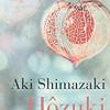 Hôzuki (l'ombre du chardon), Aki Shimazaki, Babel-Actes sud – Une belle fable intimiste