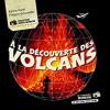 A la découverte des volcans, Karine Harel et Philippe Bourseiller, De la Martinière Jeunesse – Très beau livre