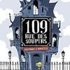 109 rue des soupirs-fantômes à domicile, Mr Tan/Yomgui Dumont, Casterman – Une joli histoire de fantômes