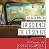 La science de l'esquive, Nicolas Maleski, Harper Collins Traversée – Un roman bien construit et bien écrit
