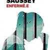 Enfermé.e, Jacques Saussey, French Pulp/Livre de Poche – Brillant thriller humaniste !
