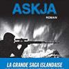 Askja, Ian Manook, Albin Michel – Balade noire et sanglante en Islande