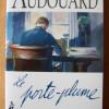 Le porte-plume, Yvan Audouard, Le pré aux clercs – Un goût d'inachevé, dommage !