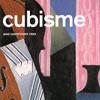 Cubisme, Anne Ganteführer-Trier, Taschen – la pédagogie du cubisme
