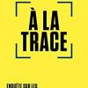 A la trace, Olivier Tesquet, Premier Parallèle – Essai sur l'incompatibilité entre nouvelles technologies et libertés individuelles