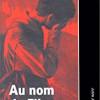 Au nom du fils, Abed Charef, éditions de l'aube – Plongée dans l'Algérie de la fin du 20ème siècle