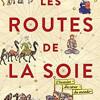 Les routes de la soie, Peter Frankopan, Champs histoire – Un regard décentré sur l'histoire du monde