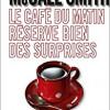 Le café du matin réserve bien des surprises, Alexander McCall Smith, Editions des Deux Terres – Quel est le message ?