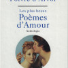 Les plus beaux Poèmes d'Amour, Patrick Poivre d'Arvor, Albin Michel – Une très belle anthologie !