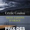 Trois saisons d'orage, Cécile Coulon, Viviane Hamy/Points – Très belle écriture !