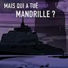 Mais qui a tué Mandrille ?, Lydie A. Wallon – Un Hercule Poirot en jupon
