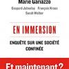 En Immersion-Enquête sur une société confinée, Jerôme Fourquet, Marie Gariazzo, …, Editions du Seuil – Une enquête sérieuse