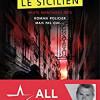 Le sicilien, Carl Pineau, Editions Lajouanie – Un bon polar, un très bon roman noir !