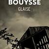 Glaise, Franck Bouysse, Le Livre de Poche – Une histoire bien racontée mais insipide…