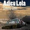 Adieu Lola, Simone Gélin, Cairn – Un très bon polar inventif
