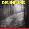 Le cercle des impunis, Paul Merault, Fayard – Un bon polar… un peu décevant