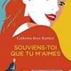Souviens-toi que tu m'aimes, Catherine-Rose Barbieri, Eyrolles – Une bonne romance