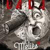 Revue Dada N° 248 (septembre 2020) : Méliès – Très belle présentation d'un des pères du cinéma