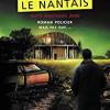 Nuits nantaises, tome 3 : Le Nantais, Carl Pineau, Editions Lajouanie – Un excellent polar !