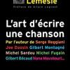 L'art d'écrire une chanson, Claude Lemesle, Eyrolles – D'excellents et réjouissants conseils !