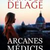Arcanes Médicis, Samuel Delage – Abracadabrantesque…