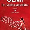 Les évasions particulières, Véronique Olmi, Albin Michel – Bascule générationnelle post mai 68