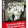 Crow, Roy Braverman, Pocket/Hugo Thriller – Un très bon et dépaysant thriller